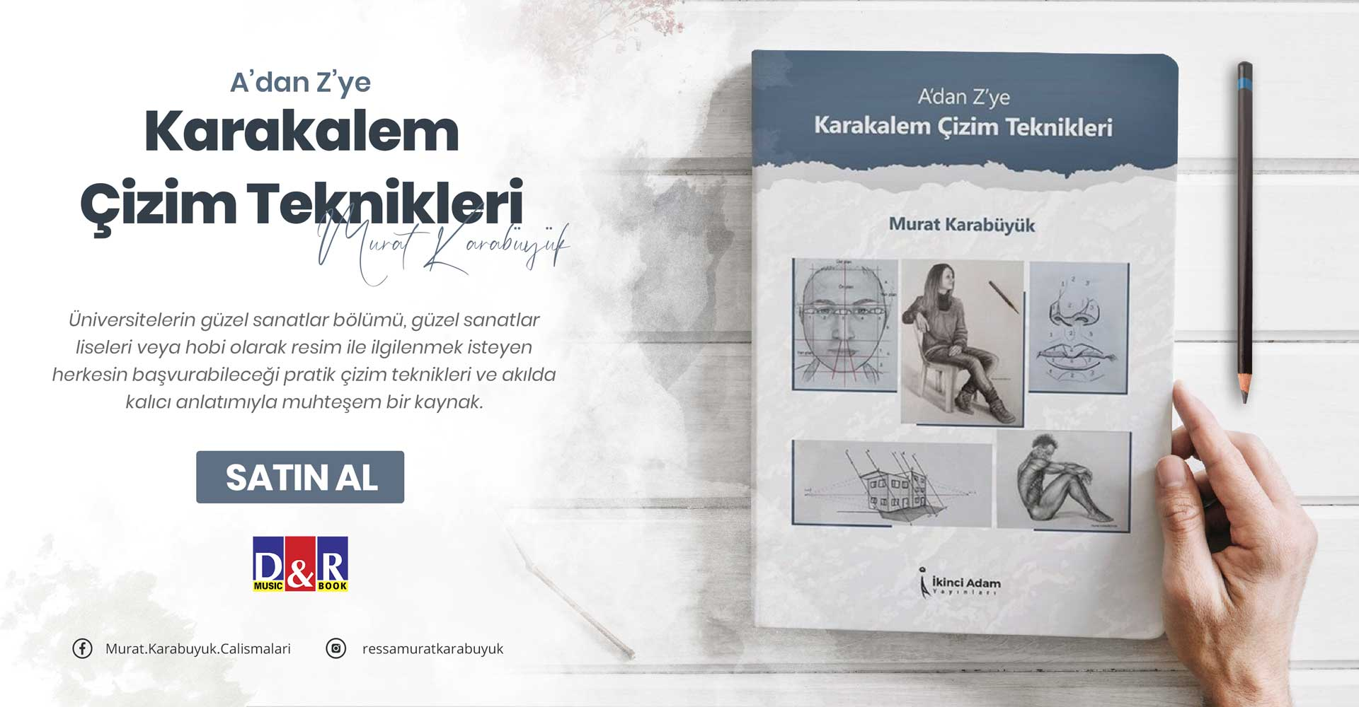 Ressam Murat Karabüyük - A'dan Z'ye Karakalem Çizim Teknikleri - Yeni Kitap Tanıtımı